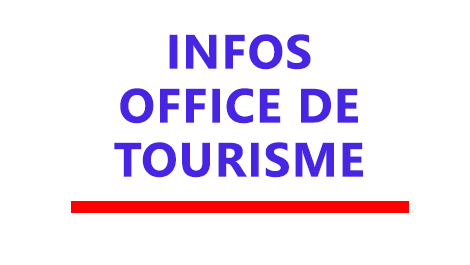 Informations office de tourisme